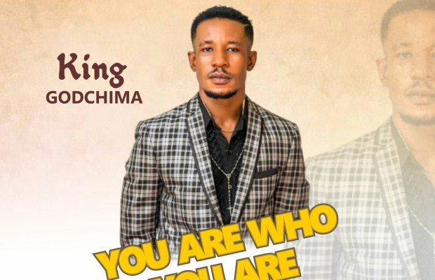King GodChima - you are who you are