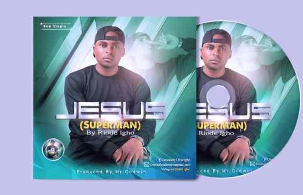 Jesus ( Super Man) by Riode Igho