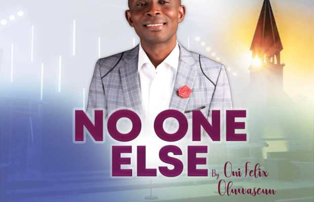 No one else by Oni Felix Oluwaseun