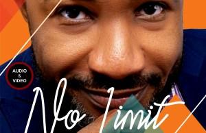 DOWNLOAD Music: NO LIMIT - EHI SAM