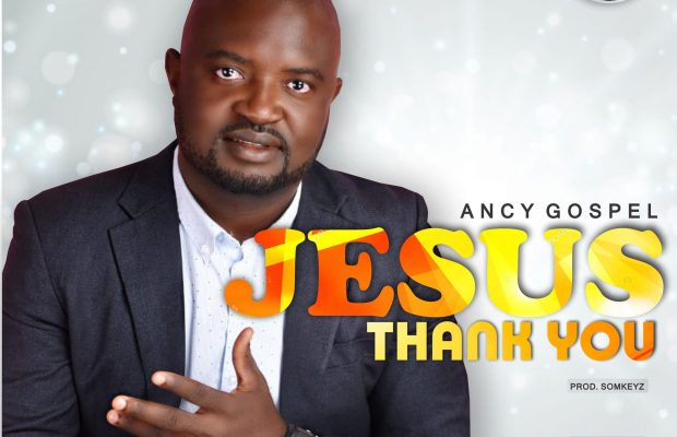 Jesus-thank-you-by-ancy-gospel