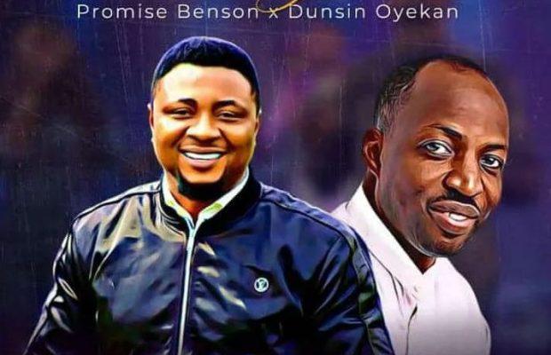 Promise Benson - No Argument (Ft. Dunsin Oyekan)