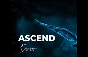 DOWNLOAD Music: Dunsin oyekan - Ascend