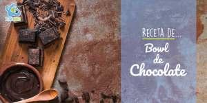 Receta de Bowl de Chocolate