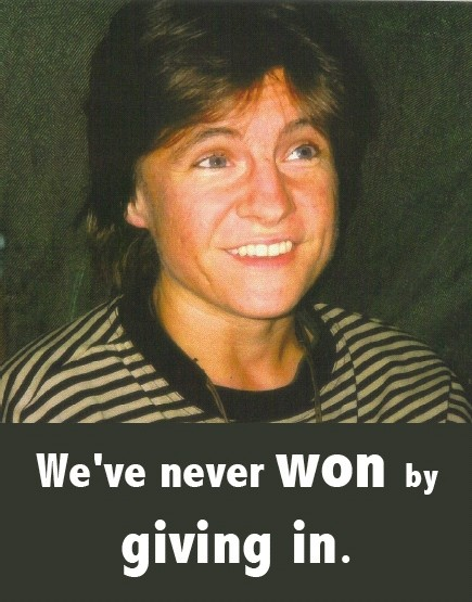 We've never won by giving in - Zoe Blunt