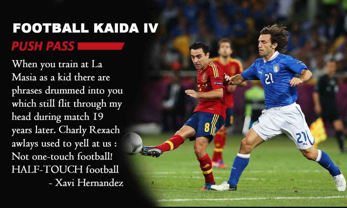 the best attitude 49f2c 93b30 Football Kaida- 4   Push Pass