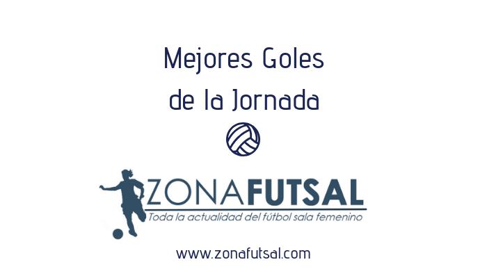 Mejores Goles de la Jornada 17ª de Fútbol Sala Femenino 1ª División Temporada 19/20