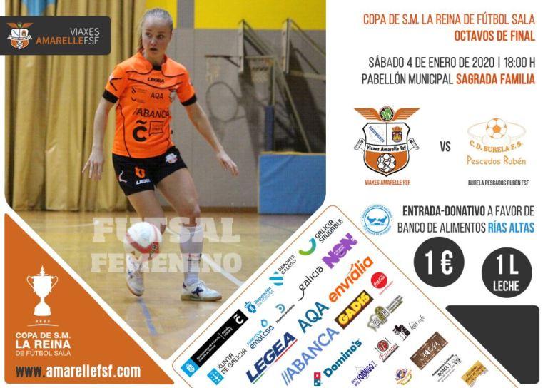 Previa Octavos de la Copa de la Reina de Fútbol Sala Femenino: Viaxes Amarelle FSF - Pescados Rubén Burela FS