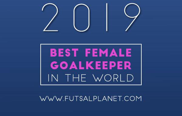 Marta Balbuena y Silvia Aguete nominadas a Mejor Portera del Mundo en los Futsalplanet Awards 2019