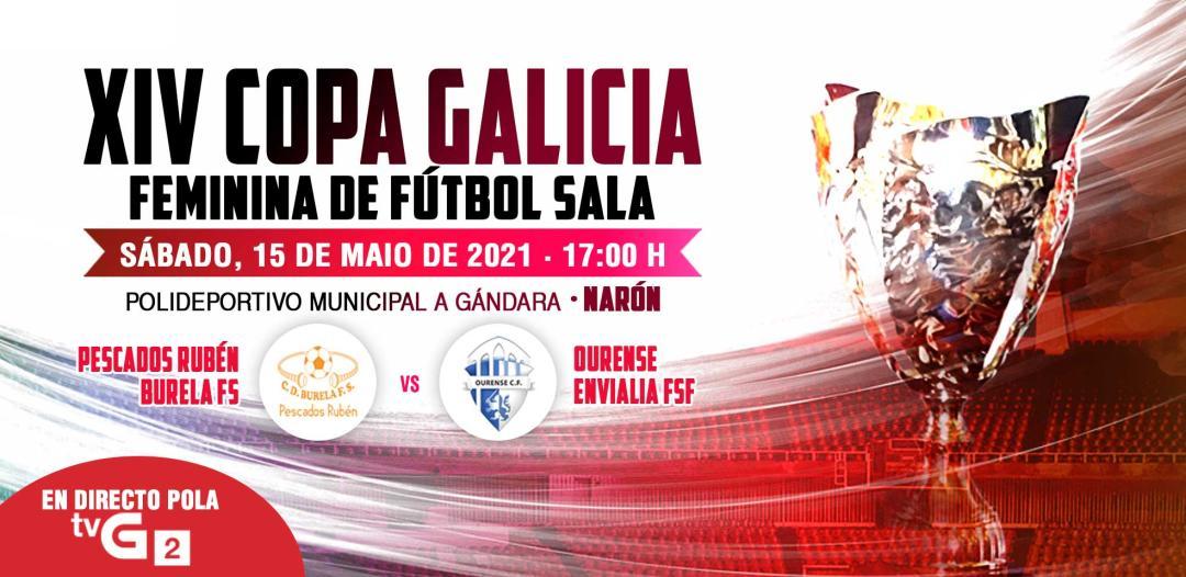 Previa del Partido Final XIV Copa Galicia: Pescados Rubén Burela – Ourense Envialia FSF