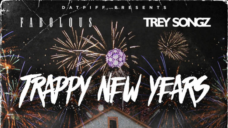 fabolous_trey_songz_trappy_new_years-front-large