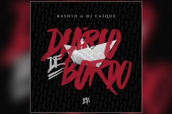 Rashid e DJ Caique - EP Diário de Bordo