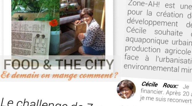 Le Défi de Cécile Roux et Zone-AH! sur l'aquaponie - Food and The City - 25 avril 2015
