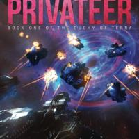 The Terran Privateer - Book One of the Duchy of Terra