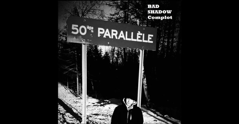 Photo of Bad Shadow – Complot