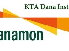 Syarat Pengajuan Kredit Tanpa Agunan (KTA) Dana Instan Bank Danamon