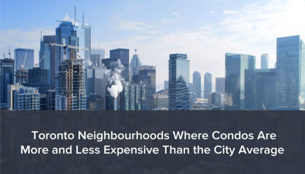 Where can you buy a Toronto condo for less