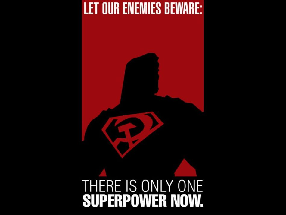Superman Red Son Let Our Enemies Beware There Is Only One Superpower Now Zoom Comics