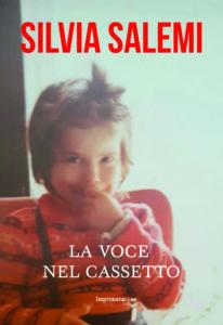 """""""La voce nel cassetto"""" di Silvia Salemi"""
