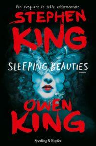 """""""Sleeping Beauties"""" di Stephen King-Owen King"""