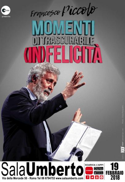 """Locandina """"Momenti di trascurabile (in)felicità"""" Francesco Piccolo"""