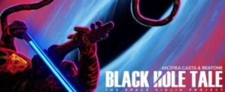 Black Hole Tale: continua il progetto multimediale di Andrea Casta (VIDEO)