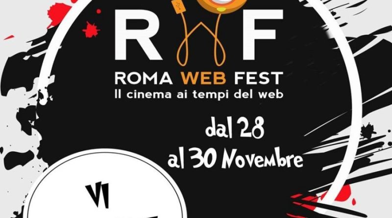 Roma Web Fest: grandi sorprese e ospiti VIP per la sesta edizione