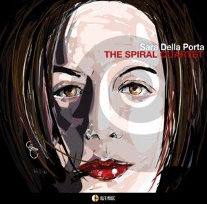 Il 25 gennaio sarà disponibile in tutti i negozi di dischi e in digital download The Spiral Quartet (distr. Alfa Music) il secondo album della cantante jazz Sara Della Porta