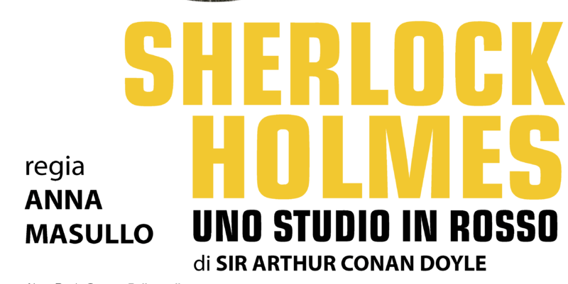 """Il Teatro Ciak di Roma si tinge di giallo: arriva """"Sherlock Holmes - Uno studio in rosso"""""""
