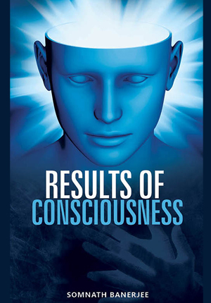 Results of Consciousness