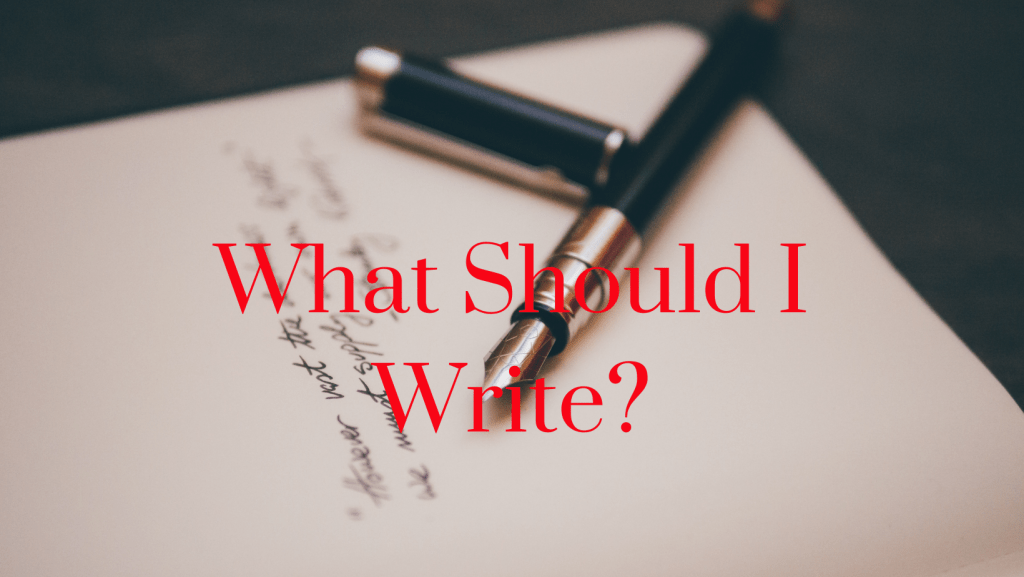 Should I write and what should I write?