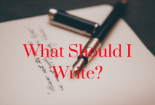 Should I write and what should I write?
