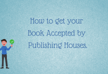 Sure Shot Ways to Publish a Book and Eliminate Rejections