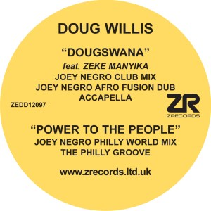Dougswana / Power To The People (Incl. Joey Negro Remixes) Doug Willis