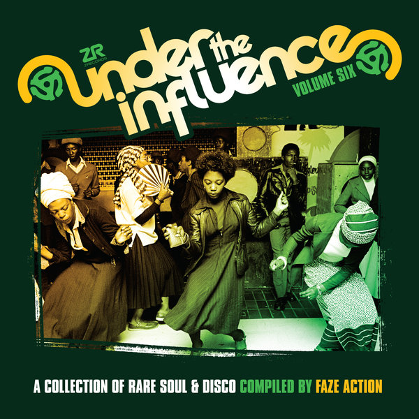 Under The Influence Vol.6 Compiled By Faze Action Various Artists