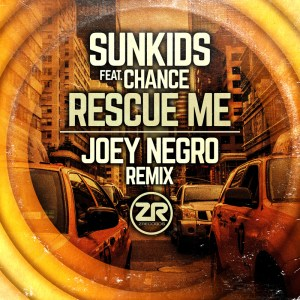 Sunkids feat. Chance - Rescue Me (Joey Negro's In Full Swing Mix)