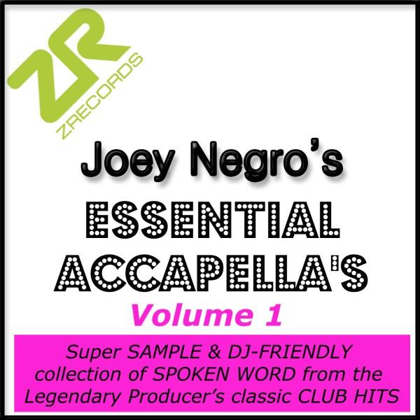 Joey Negro's Essential Acapellas Volume 1