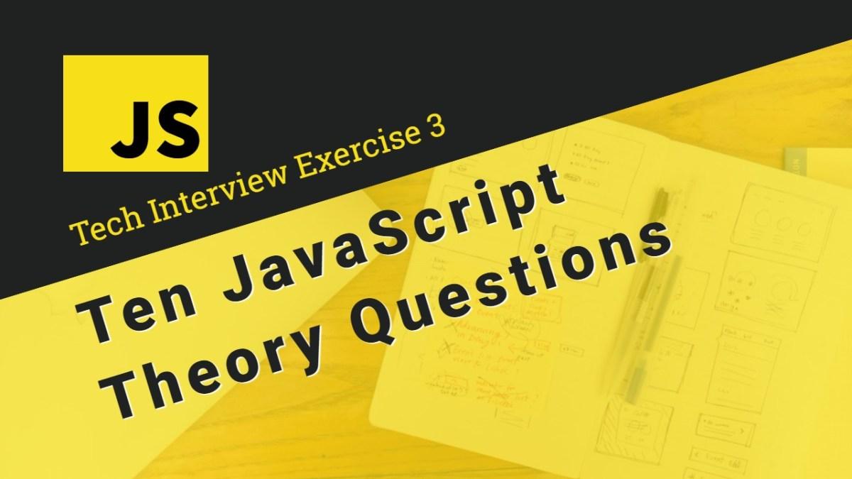 Ten JavaScript Theory Questions – The ES6 Quiz – Zsolt Nagy
