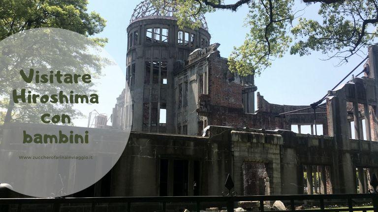 Visitare Hiroshima con bambini