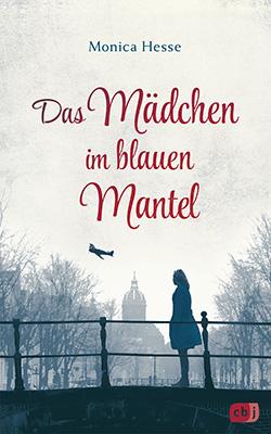 Monica Hesse: Das Mädchen im blauen Mantel, München 2018