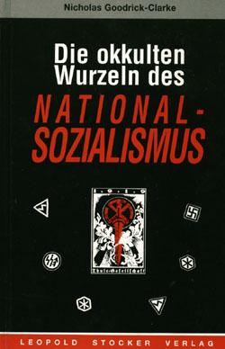 Nicholas Goodrick-Clarke: Die okkulten Wurzeln des Nationalsozialismus, 2. Aufl. Graz/Stuttgart, 2000