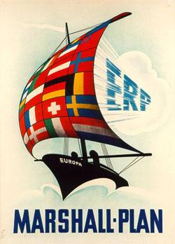 Werbeplakat für den Marshallplan/European Recovery Program (ERP) zum wirtschaftlichen Wiederaufbau Europas. HICOG (High Commission of Germany) Bundesrepublik Deutschland, 1950 Druck 71 x 51 cm Haus der Geschichte, Bonn.