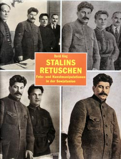 David King: Stalins Retuschen. Foto- und Kunstmanipulation in der Sowjetunion, Hamburg 1997.