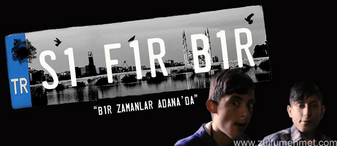 Sıfır Bir - Bir Zamanlar Adana'da