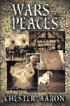 Eclectica - Wars and Peaces by Chester Aaron