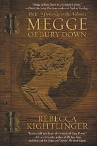 Megge of Bury Down by Rebecca Kightlinger