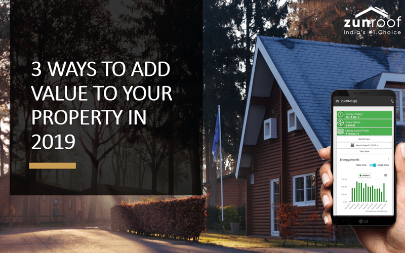 3 WAYS TO ADD VALUE TO YOUR PROPERTY