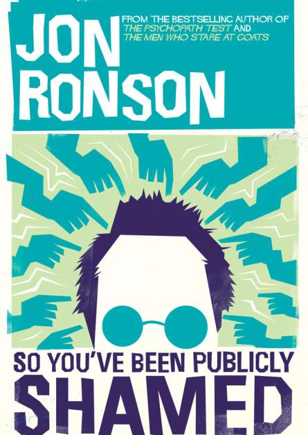Jon Ronson So You've Been Publicly Shamed epub free download