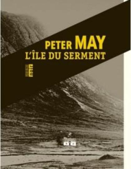 Peter May - L'île du serment