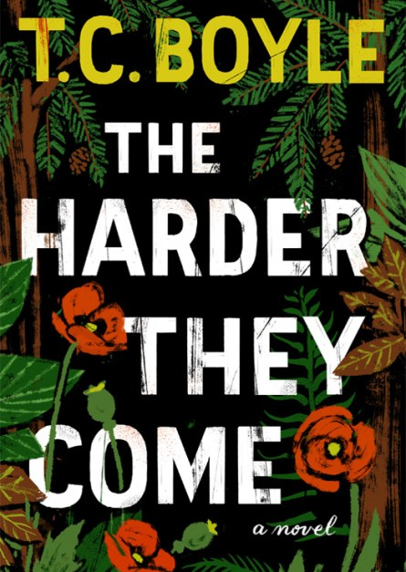T.C. Boyle The Harder They Come epub free download